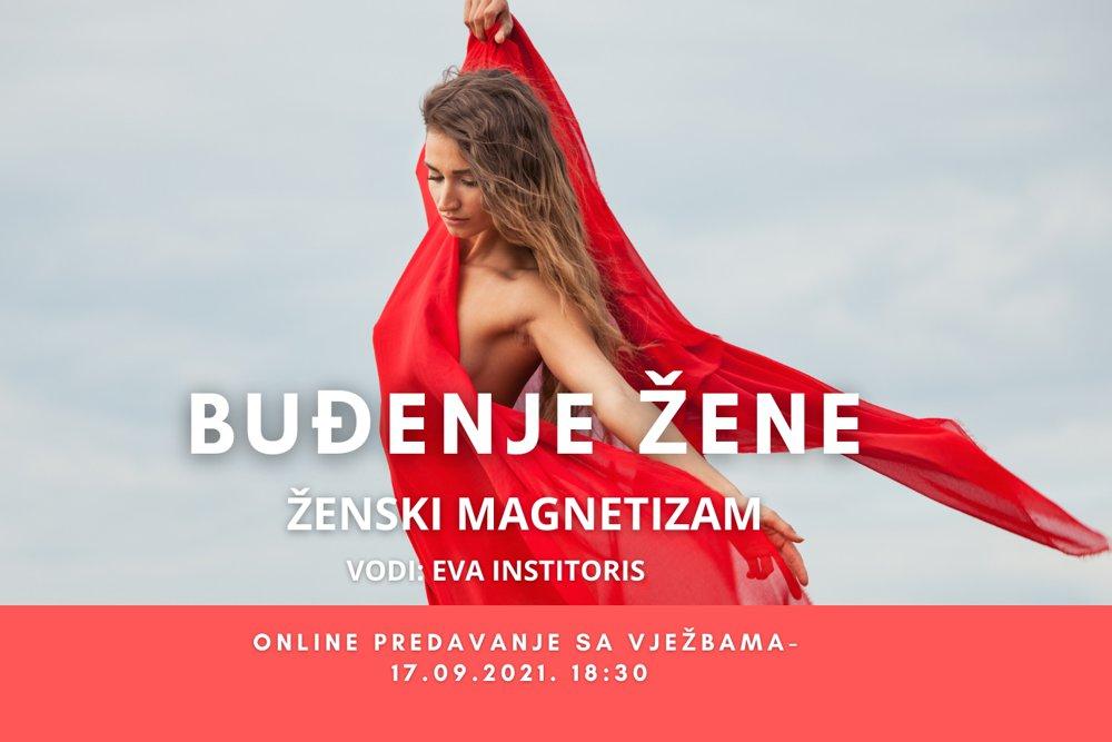 BUĐENJE ŽENE – ONLINE PREDAVANJE SA VJEŽBAMA – 17.09.2021.