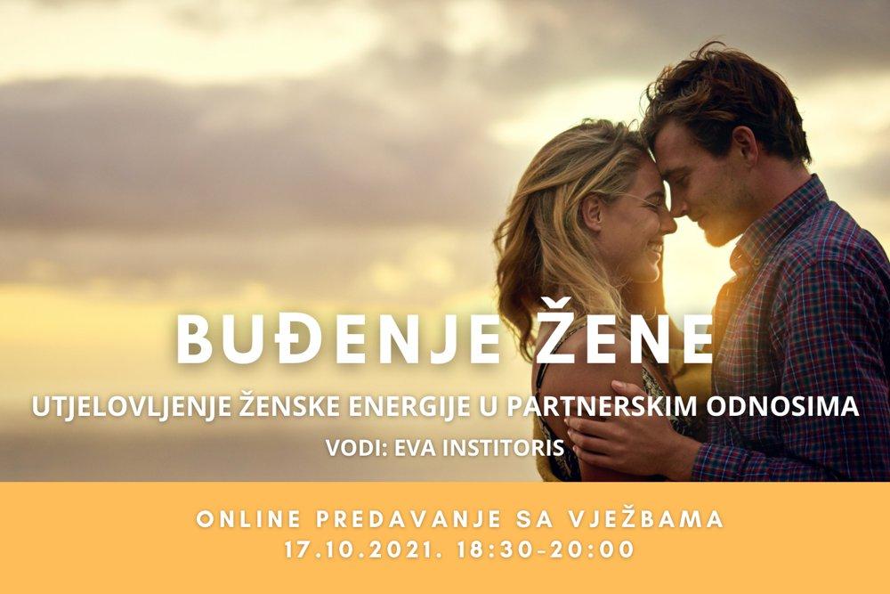 BUĐENJE ŽENE – ONLINE PREDAVANJE SA VJEŽBAMA – 17.10.2021.