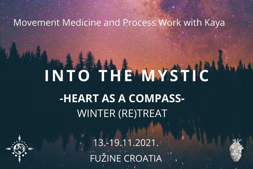 INTO THE MYSTIC / ZOV DUHA – SRCE KAO KOMPAS – ZIMSKI (RE)TREAT, 13.-19.11.2021.