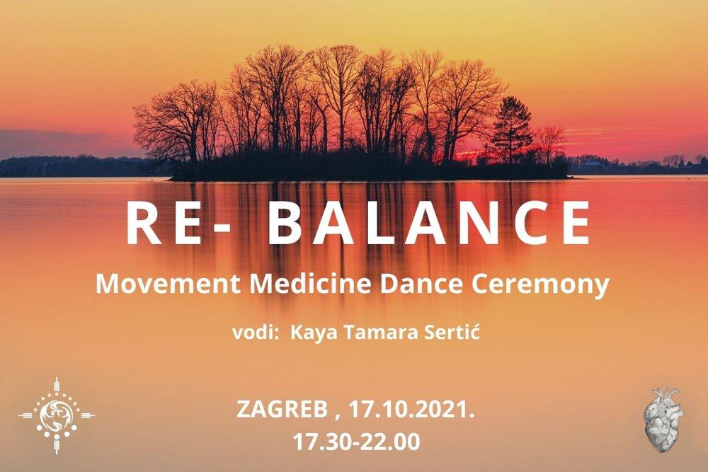 RE-BALANCE, MOVEMENT MEDICINE PLESNA CEREMONIJA, 17.10.2021.