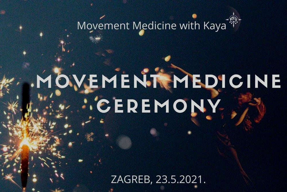 MOVEMENT MEDICINE CEREMONIJA