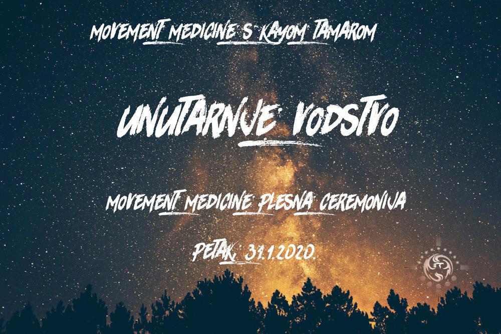 Movement Medicine plesna ceremonija: UNUTARNJE VODSTVO
